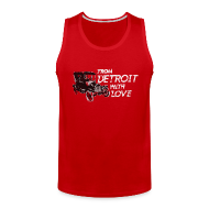 Tank Tops ~ Men's Premium Tank Top ~ From Detroit With Love