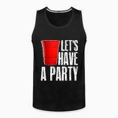 Let's Have A Party T-Shirts