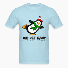 Ice Ice Baby Penguin Chilly Willy T-Shirts