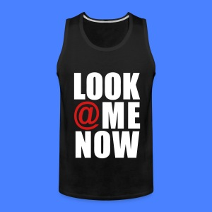 Look At Me Now - stayflyclothing.com T-Shirts - Men's Premium Tank