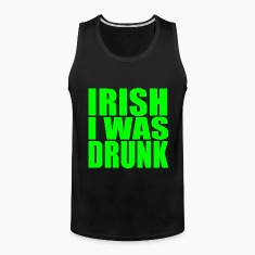 Irish I Was Drunk Sleeveless Tanktop