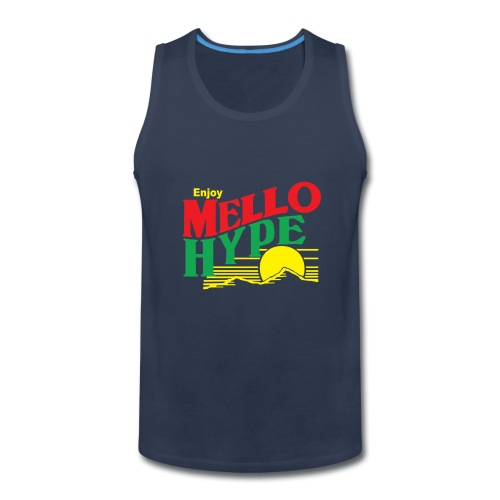 Enjoy Your Mellow Hype - Men's Premium Tank