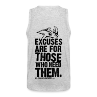 Tank Tops ~ Men's Premium Tank Top ~ Excuses are for those | Mens Tank (back print)