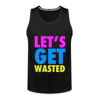 Let's Get Wasted Neon Party Design T-Shirts