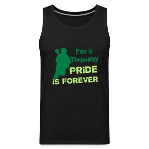 Pain is Temporary (lacrosse) Men's Tank Top - Men's Premium Tank