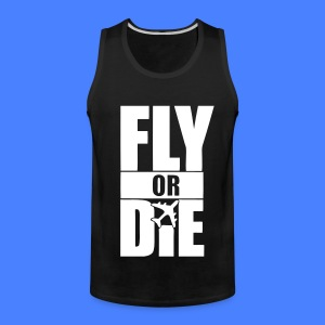 Fly Or Die T-Shirts - stayflyclothing.com - Men's Premium Tank