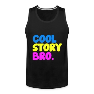 Cool Story Bro Funny Tank Top - Men's Premium Tank