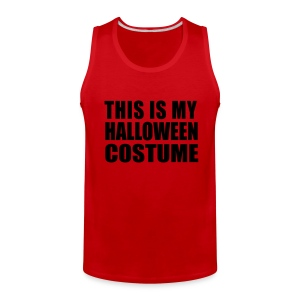 This Is My Halloween Costume Sleeveless Tank Top - Men's Premium Tank