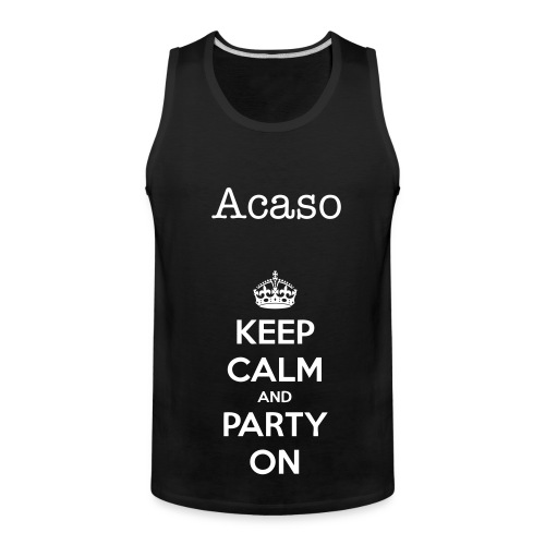 EP Keep Calm and Party On - Men's Premium Tank