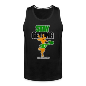 STAY GETTING BUCKS TANK - Men's Premium Tank