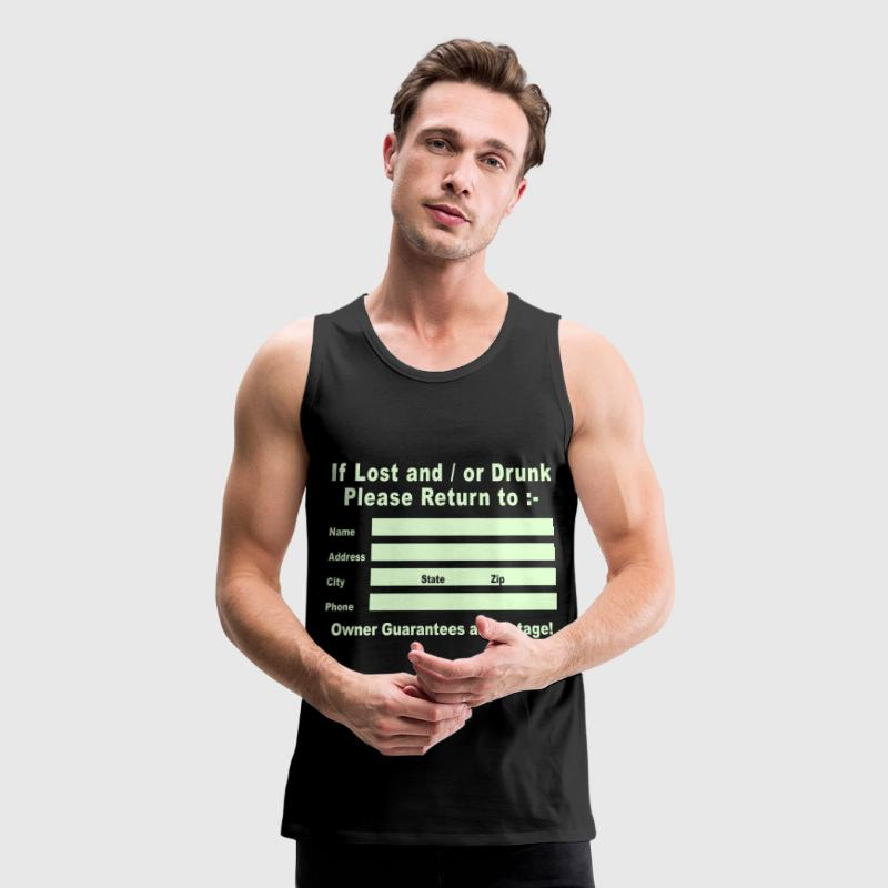 If Lost and / or Drunk Please Return to / Glow in the Dark - Men's Premium Tank