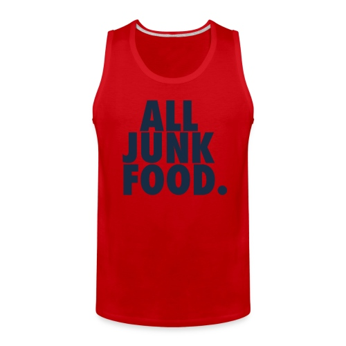 All Junk Food Tank - Men's Premium Tank