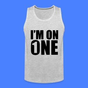 I'm On One T-Shirts - stayflyclothing.com - Men's Premium Tank