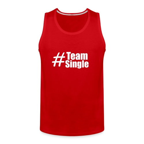 Team Single Tank Top Red | #TeamSingle - Men's Premium Tank