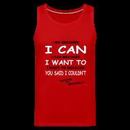 Sportswear ~ Men's Premium Tank ~ I Do Because I Can