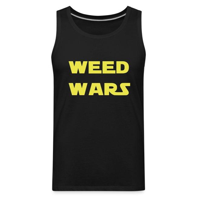 """Weed Wars"" T-Shirt TankTop"