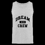 Sportswear ~ Men's Premium Tank ~ Dream Crew 416 T-Shirts