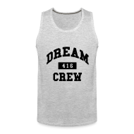 Sportswear ~ Men's Premium Tank ~ Dream Crew 416 T-Shirts