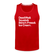Sportswear ~ Men's Premium Tank ~ Men's Tank - Deadlifts & Squats & Bench Press & Ice Cream