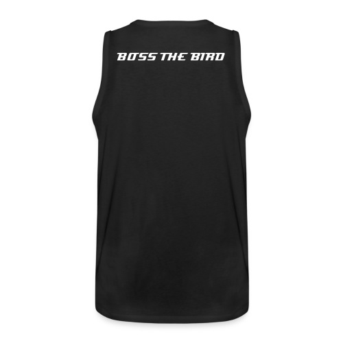 Men's Premium Tank - Show your support for the working class and give your BOSS THE BIRD!!!!!