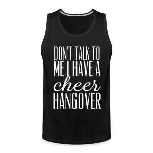 Cheer Hangover tank - Men's Premium Tank