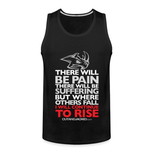 There will be pain | CutAndJacked | Mens tank - Men's Premium Tank