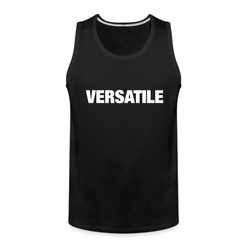 Versatile - Men's Premium Tank