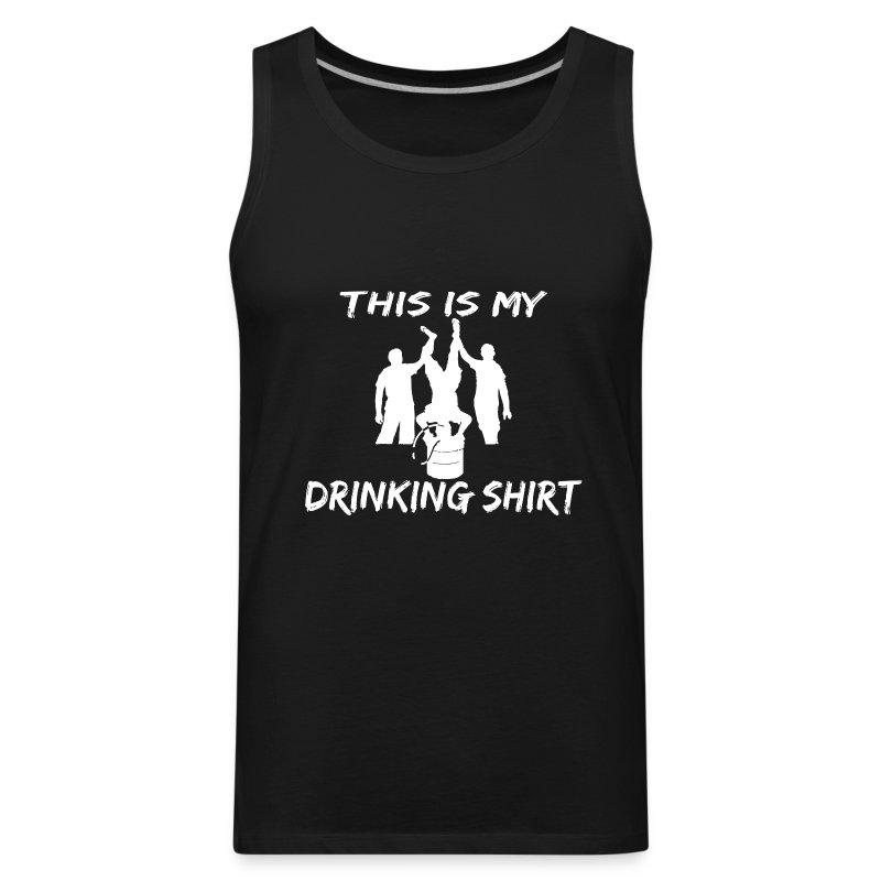 This is my Drinking Shirt Tank Top Sleeveless Shirt - Men's Premium Tank