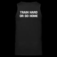 Sportswear ~ Men's Premium Tank ~ Train hard or go home - Men's tank top