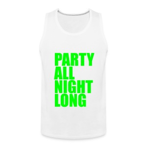 Party All Night Long *Glow In The Dark* Men's - Men's Premium Tank