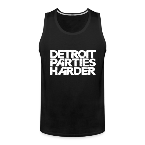 DETROIT PARTIES HARDER - Men's Premium Tank