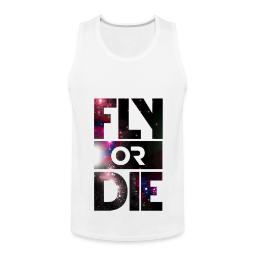 Fly Or Die Tank - Men's Premium Tank