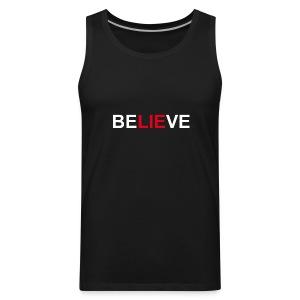 Be LIE ve - Men's Premium Tank