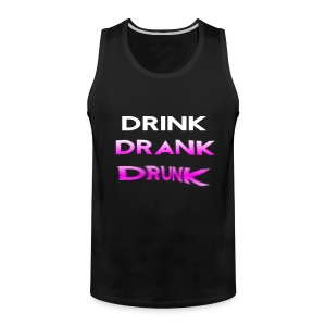 Drink Drank Drunk Tank Top - Men's Premium Tank