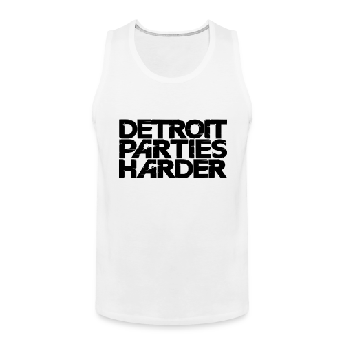 DETROIT PARTIES HARDER - Men's Premium Tank