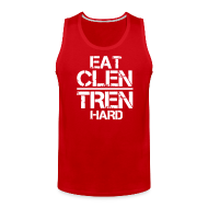 Tank Tops ~ Men's Premium Tank Top ~ Men's 'EAT CLEN TREN HARD' Tank Singlet - White Text