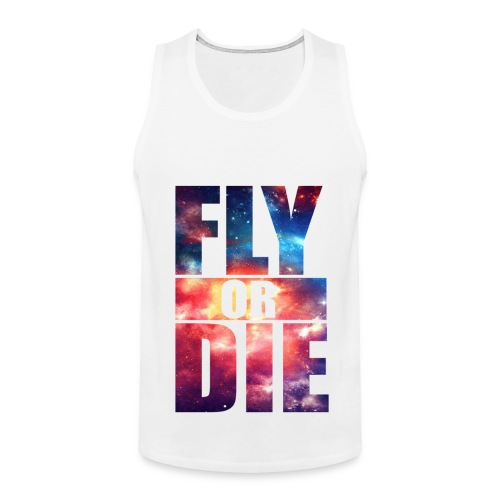 Fly or Die - Men's Premium Tank