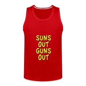 Suns Out Guns Out Tanktop - Men's Premium Tank