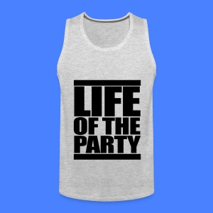 Life of the Party Tank Tops - Men's Premium Tank