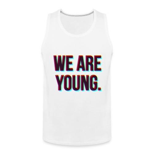 We are young - Men's Premium Tank