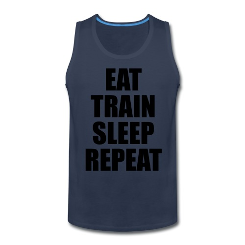 Mens Sleeveless Eat, Train, Sleep, Repeat T-Shirt - Men's Premium Tank