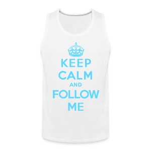Keep Calm and Follow Me Twitter Tank Top - Men's Premium Tank