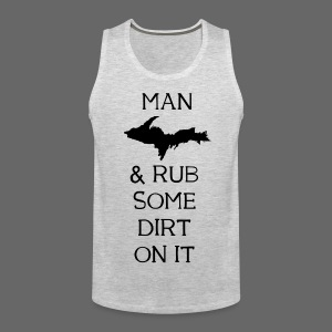 Man Up! - Men's Premium Tank