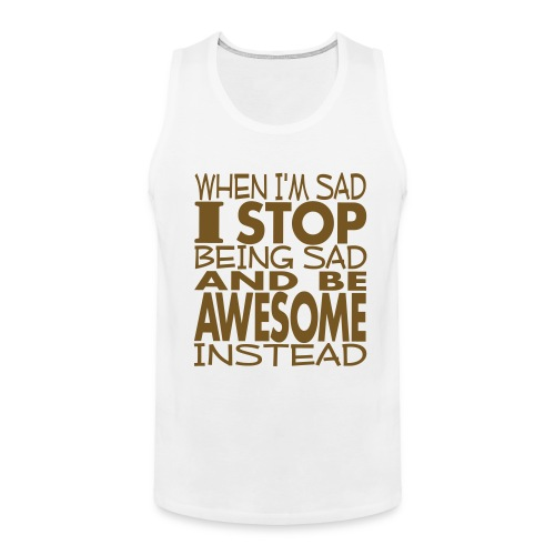 Be awesome instead - Men's Premium Tank