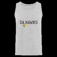 Tank Tops ~ Men's Premium Tank Top ~ Da Hawks