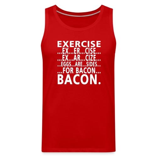 Men's Tank Top - Exercise = Bacon - Men's Premium Tank