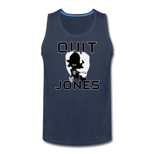 Quit Jones TANK - Men's Premium Tank