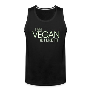 I am vegan and I like it  - Men's Premium Tank