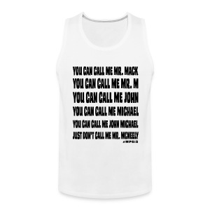 Don't call me Mr McNeely - Men's Premium Tank