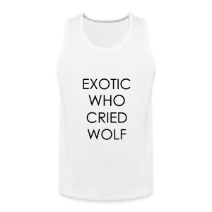 Exotic Who Cried Wolf-Single Sided - Men's Premium Tank